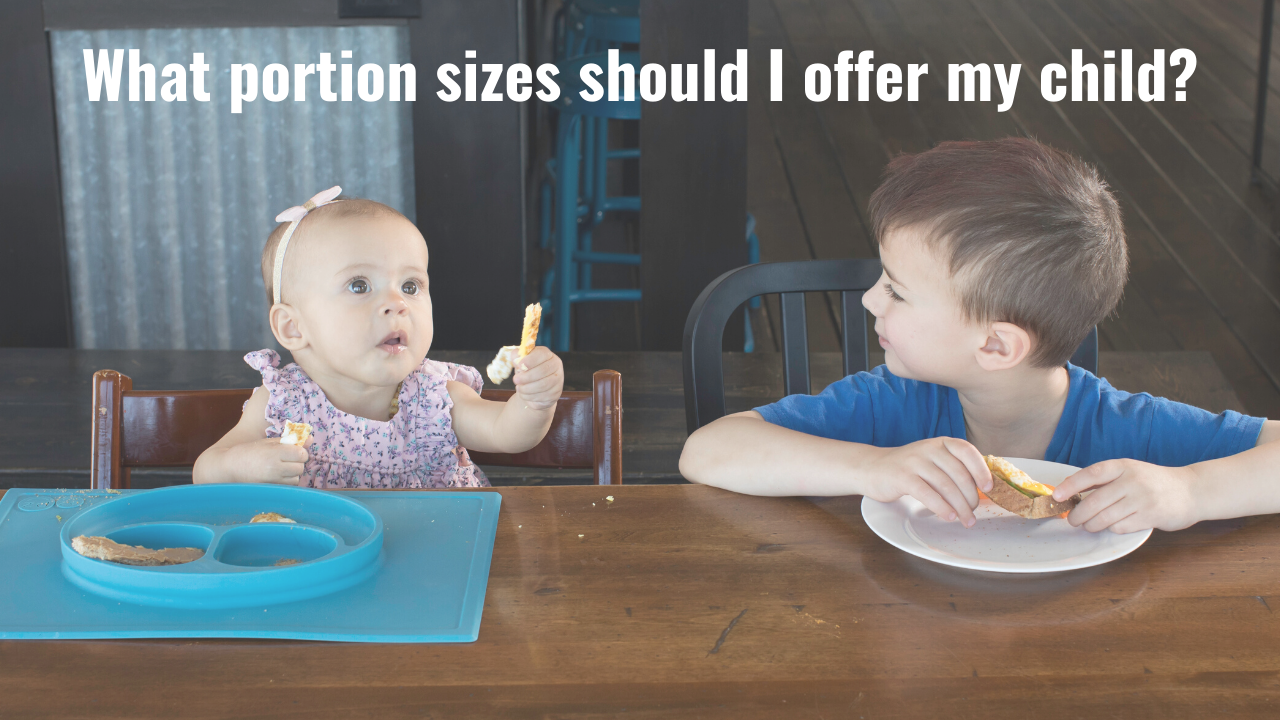 What size portions of food should I offer my child?